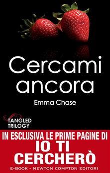 Cercami ancora. Tangled trilogy - Emma Chase,M. L. Martini - ebook