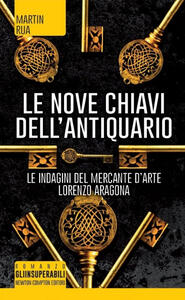 Le nove chiavi dell'antiquario. Parthenope trilogy