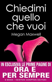 Chiedimi quello che vuoi - Megan Maxwell,Federica Romanò - ebook
