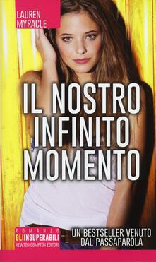 Il nostro infinito momento - Lauren Myracle - copertina