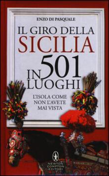 Il giro della Sicilia in 501 luoghi. Lisola come non lavete mai vista.pdf