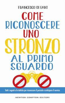 Come riconoscere uno stronzo al primo sguardo - S. Algozzino,Francesco Di Fant - ebook