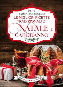 Come ti sistemo gli ospiti per le feste. 400 ricette facili e sfiziose per Natale e Capodanno - Olga Tarentini Troiani - ebook