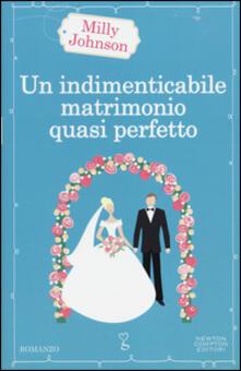 Un indimenticabile matrimonio quasi perfetto.pdf