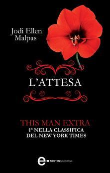 L'attesa. Extra This Man Trilogy - Jodi Ellen Malpas - ebook