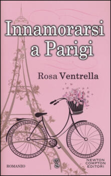 Innamorarsi a Parigi - Rosa Ventrella - copertina