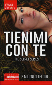 Nordestcaffeisola.it Tienimi con te. The Secret Trilogy Image
