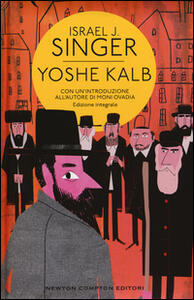 Yoshe Kalb. Ediz. integrale