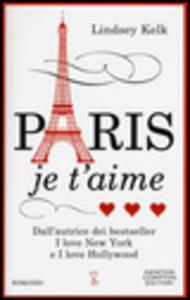 Libro Paris je t'aime Lindsey Kelk