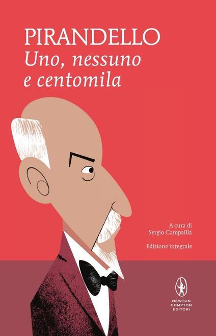 Uno, nessuno e centomila-Quaderni di Serafino Gubbio operatore. Ediz. integrale - Luigi Pirandello - copertina