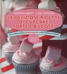 Le deliziose ricette di cupcake, torte e biscotti. Dalla pasticceria Primrose Bakery, la più famosa di Londra. Ediz. illustrata - Martha Swift,Lisa Thomas - copertina
