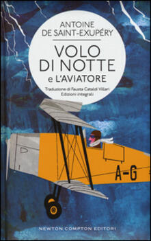 Volo di notte-L'aviatore. Ediz. integrali - Antoine de Saint-Exupéry - copertina
