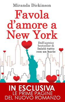 Favola d'amore a New York - Erica Farsetti,Miranda Dickinson - ebook
