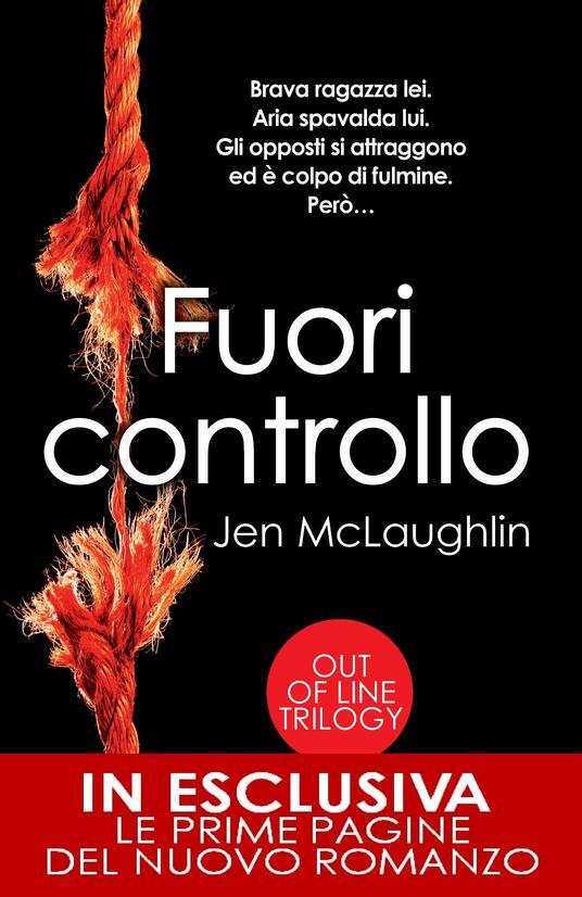 Fuori controllo. Out of line trilogy - Jen McLaughlin,M. L. Martini - ebook