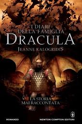 I diari della famiglia Dracula. La storia mai raccontata: Il patto con il vampiro-I figli del vampiro-Il signore dei vampiriri