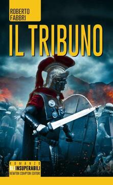 Il tribuno - Roberto Fabbri - copertina