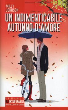 Un indimenticabile autunno d'amore - Milly Johnson - copertina