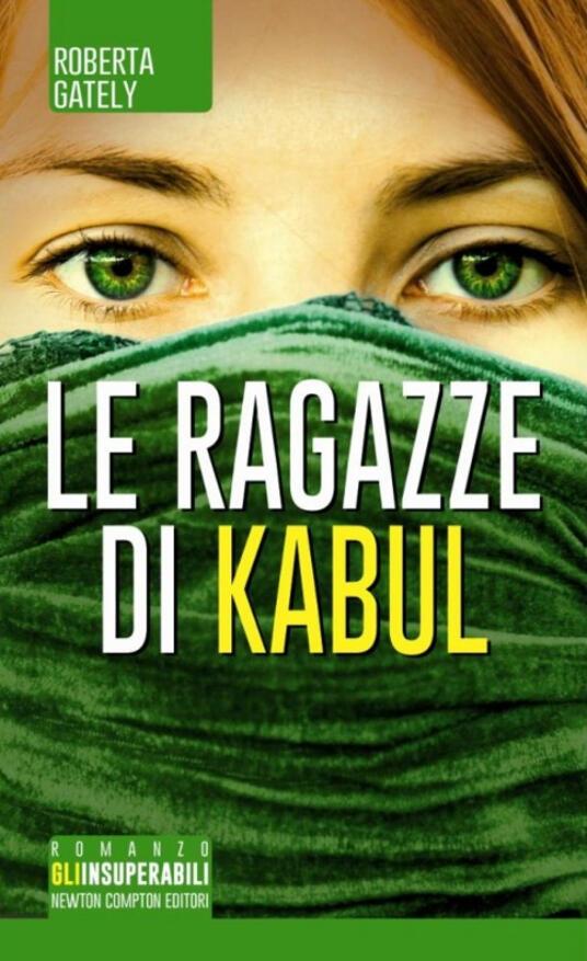 Le ragazze di Kabul - Roberta Gately - copertina