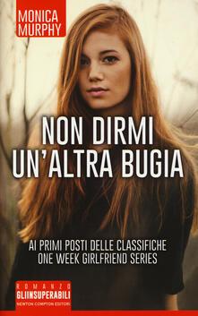 Librisulladiversita.it Non dirmi un'altra bugia. One week girlfriend series Image