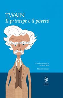 Il principe e il povero. Ediz. integrale.pdf