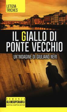 Ascotcamogli.it Il giallo di Ponte Vecchio. Un'indagine di Giuliano Neri Image