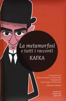 La metamorfosi e tutti i racconti. Ediz. integrale - Franz Kafka - copertina