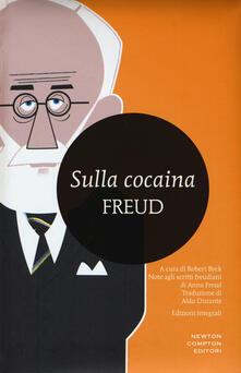 Sulla cocaina. Ediz. integrale - Sigmund Freud - copertina