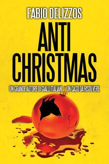 Antichristmas - Fabio Delizzos - ebook