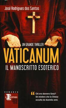 Vaticanum. Il manoscritto esoterico - José Rodrigues Dos Santos - copertina