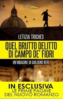 Quel brutto delitto di Campo de' Fiori. Un'indagine di Giuliano Neri - Letizia Triches - ebook