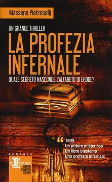 La profezia infernale - Massimo Pietroselli - copertina