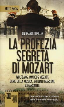 La profezia segreta di Mozart - Matt B. Rees - copertina