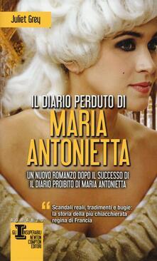 Il diario perduto di Maria Antonietta - Juliet Grey - copertina
