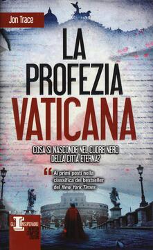 La profezia vaticana - Jon Trace - copertina