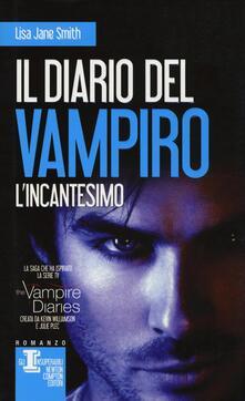 L incantesimo. Il diario del vampiro.pdf