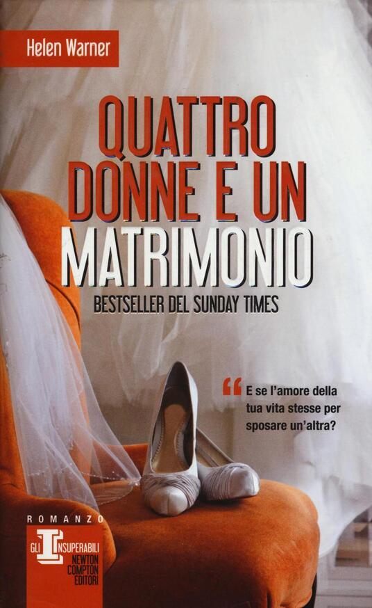 Quattro donne e un matrimonio - Helen Warner - copertina
