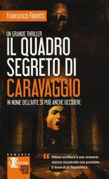 Il quadro segreto di Caravaggio - Francesco Fioretti - copertina