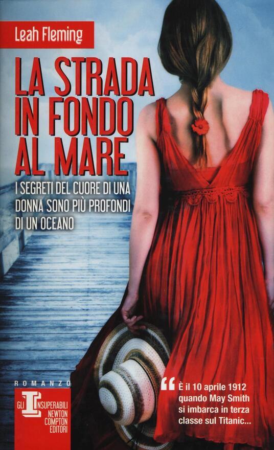 La strada in fondo al mare - Leah Fleming - copertina