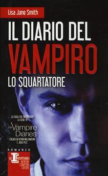 Lo squartatore. Il diario del vampiro - Lisa Jane Smith - copertina