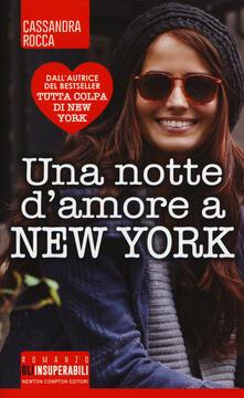 Una notte d'amore a New York - Cassandra Rocca - copertina