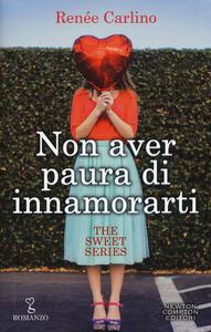 Non aver paura di innamorarti. The sweet series
