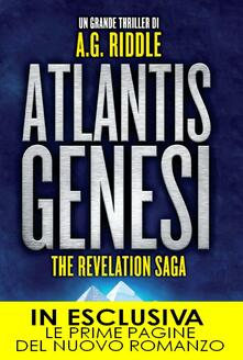 Atlantis Genesi. The revelation saga - A. G. Riddle,Tullio Dobner - ebook