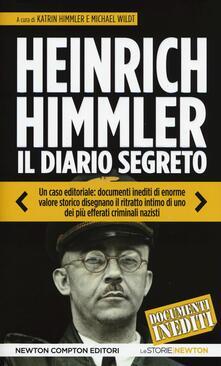 Il diario segreto attraverso le lettere alla moglie (1927-1945) - Heinrich L. Himmler - copertina
