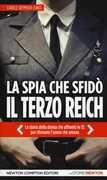 Libro La spia che sfidò il Terzo Reich Carole SeymourJones