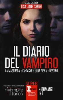 Il diario del vampiro: La maschera-Fantasmi-Luna piena-Destino - Lisa Jane Smith - copertina
