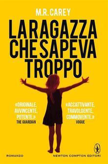 La ragazza che sapeva troppo - Renata Moro,Perugini Maria Grazia,Costanza Rodotà,M. R. Carey - ebook