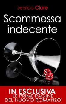 Scommessa indecente - Jessica Clare,Micol Cerato - ebook