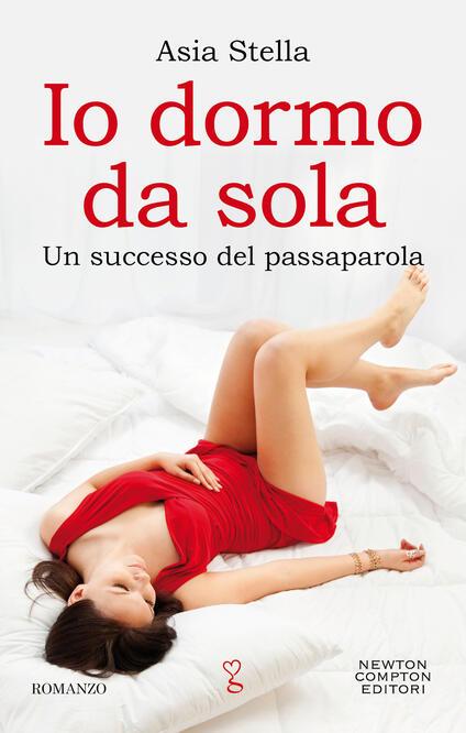 Io dormo da sola - Asia Stella - ebook