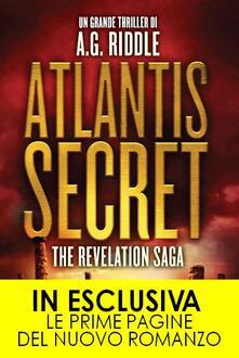 Atlantis Secret. The revelation saga - A. G. Riddle,Tullio Dobner - ebook