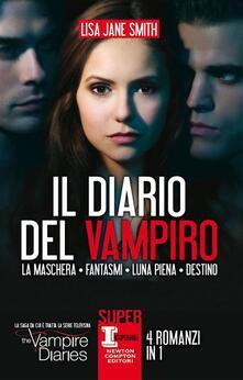 Il diario del vampiro. 4 romanzi in 1 - Lisa Jane Smith,M. Amodio,Iris Di Maggio - ebook